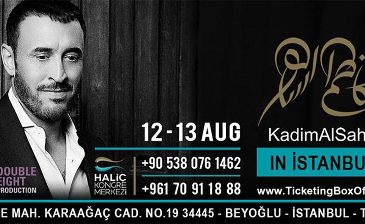 لمتذوقي الفن الأصيل، كاظم الساهر في تركيا يومي 12 و13 آب... احجزوا تذاكركم الآن!