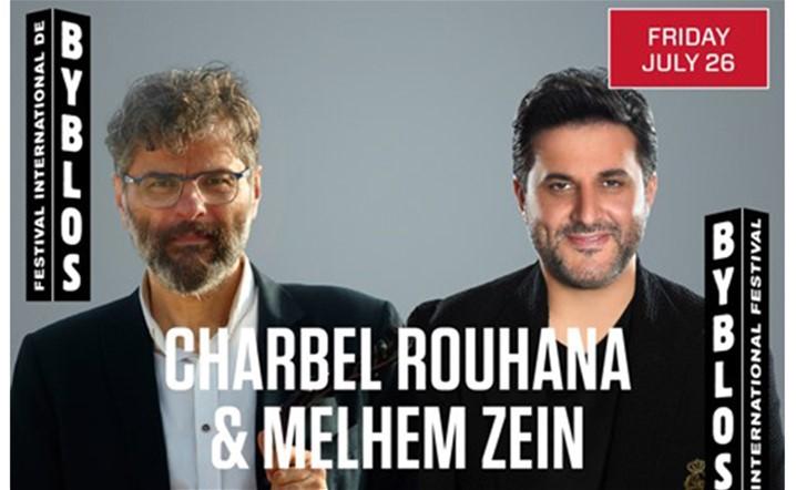 Charbel Rouhana & Melhem Zein at Byblos International Festival TONIGHT… Tickets on sale!
