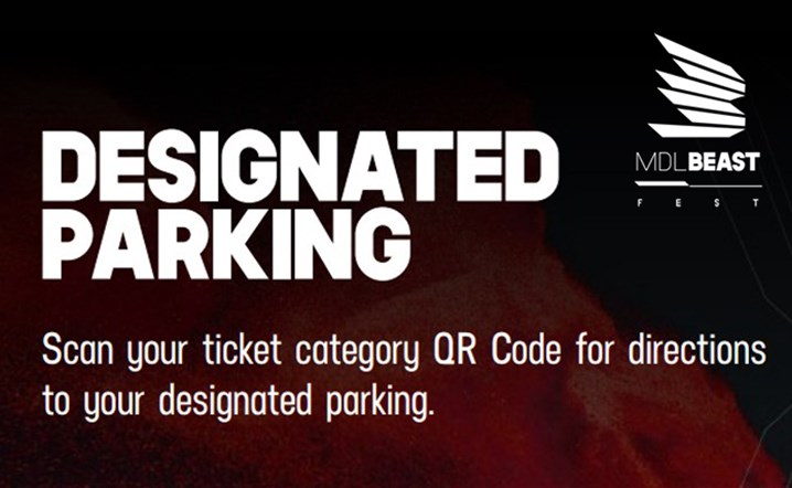 Hello Beaster, Click here to scan your ticket category QR Code for directions to your designated parking