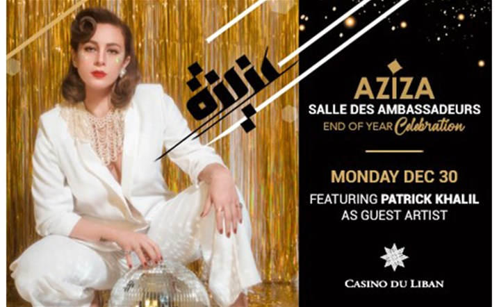 Celebrate end of year with Aziza at Casino Du Liban... Lock your reservations now!