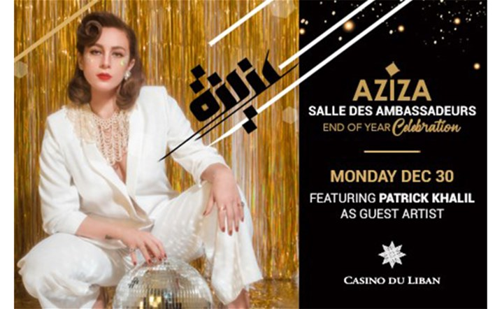 Celebrate the year end with the remarkable AZIZA performing her TaraPop style at Casino Du Liban