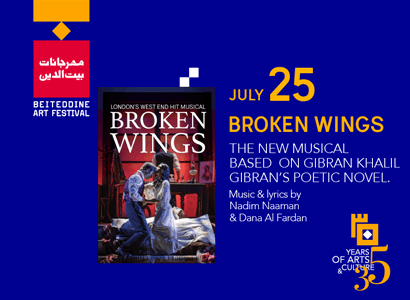 BROKEN WINGS A NEW MUSICAL BASED ON GIBRAN KHALIL
