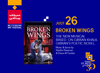 BROKEN WINGS A NEW MUSICAL BASED ON GIBRAN KHALIL GIBRAN