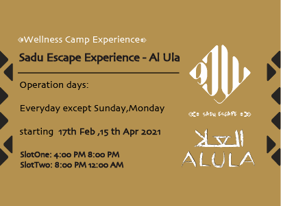 Sadu Escape Experience - AlUla (Tuesdays / Wednesday 5 PM)