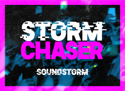 FINAL RELEASE SOUNDSTORM CHASER TICKETS