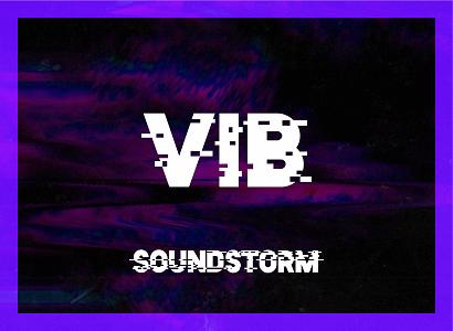 FINAL RELEASE SOUNDSTORM VIB TICKETS